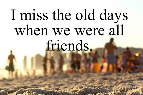 Old Friends Quotes Sayings