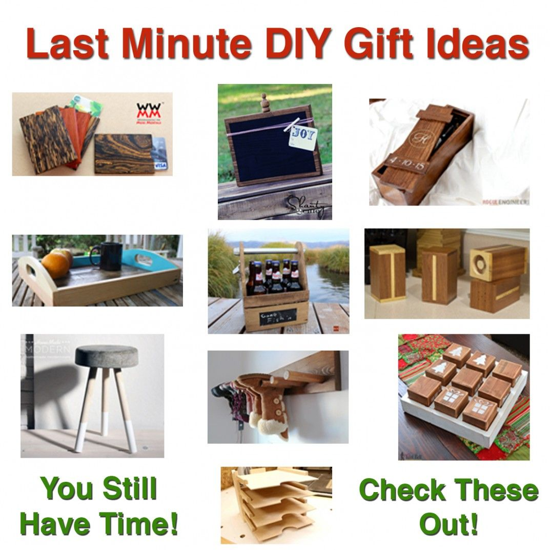 Last Minute Diy Gift Ideas Wood Projects Pinterest Diy Gifts