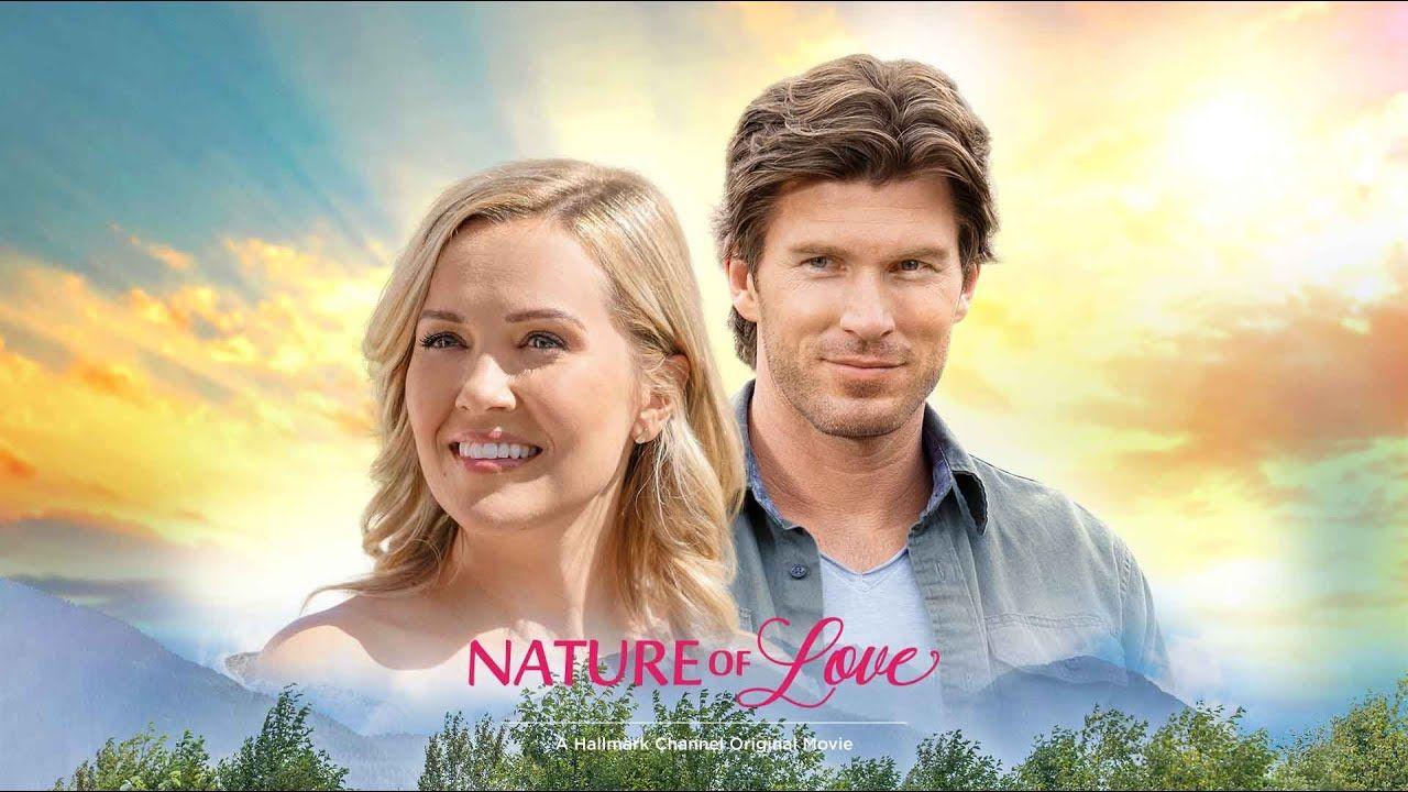 Sneak Peek Nature of Love in 2020 Hallmark movies, New