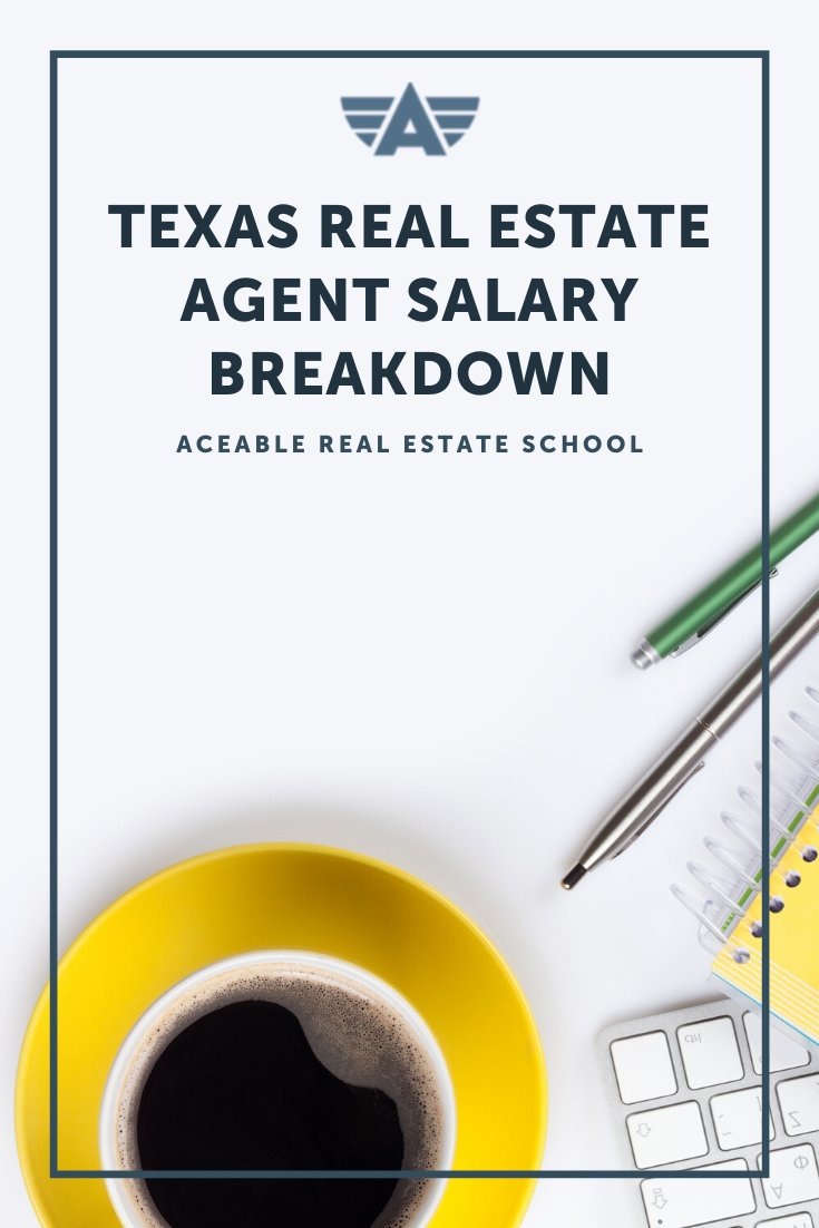 How Do Texas Real Estate Agent Make In Salary Texas Real Estate Real Estate Agent Real Estate School