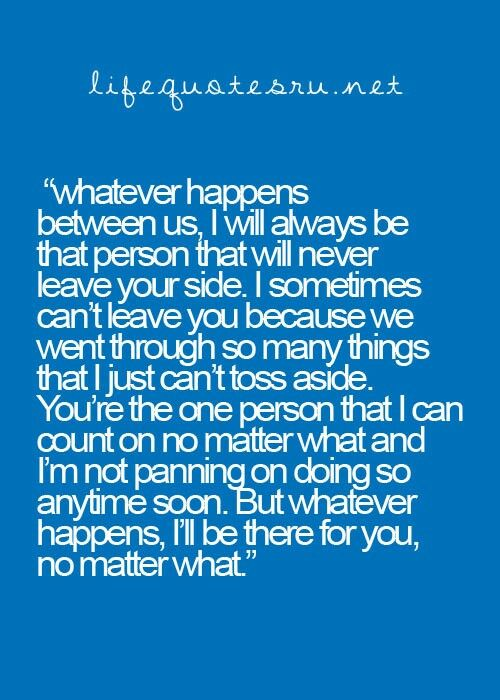 Whatever Happens Between Us Quotes Pinterest Quotes Life