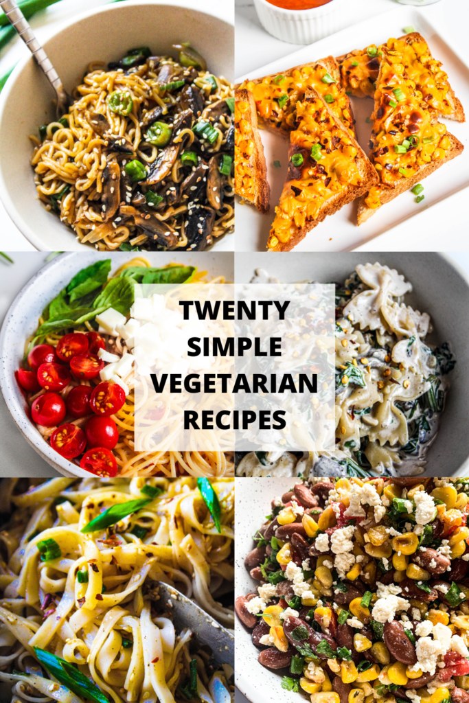 20 Simple Vegetarian Recipes The Twin Cooking Project By Sheenam Muskaan Vegetarian Recipes Easy Vegetarian Recipes Healthy Healthy Vegetarian Dinner