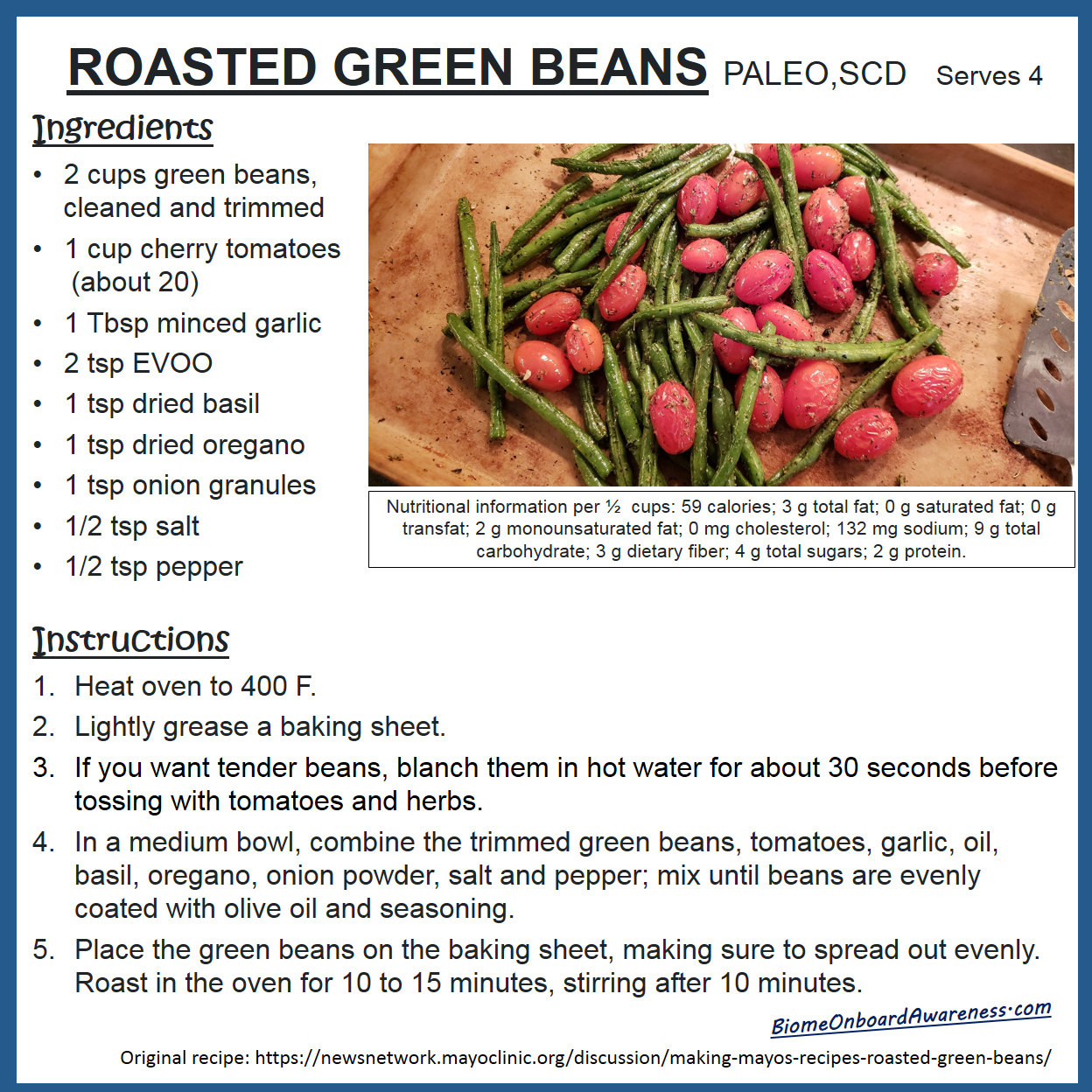 Ingredients: 2 cups green beans, cleaned and
