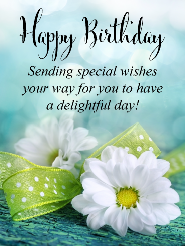 Do you know someone who is celebrating their birthday today? If ...