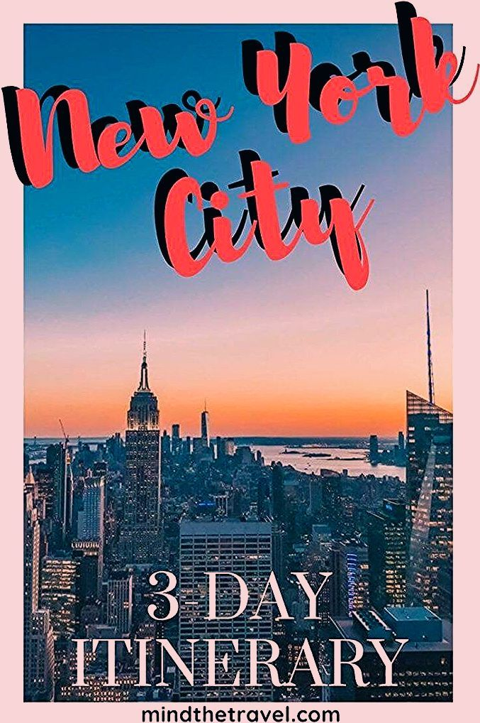 Photo of The Perfect 3-Day Weekend in New York City + Travel Itineary