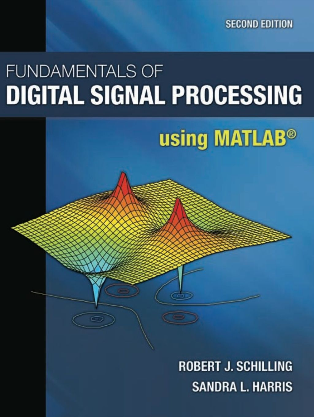 Fundamentals Of Digital Signal Processing Using Matlab Ebook Rental Digital Signal Processing Signal Processing Electrical Engineering Books
