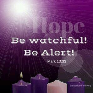 Be Watchful! Be Alert! Advent HopeFirst Sunday Of AdventSt IgnatiusChristmas  QuotesMerry ...