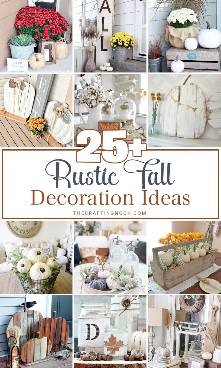 25+ Rustic Fall Decoration Ideas (Mostly DIY Projects | Pinterest ...