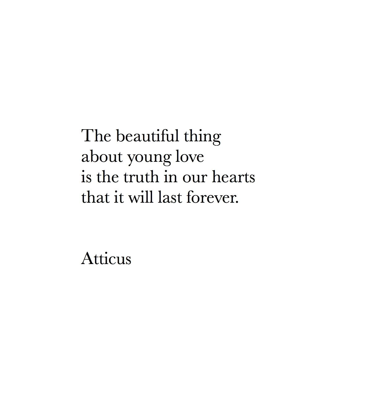 Young Love Quotes Young Love' #atticuspoetry #atticus #love  Quotes  Pinterest