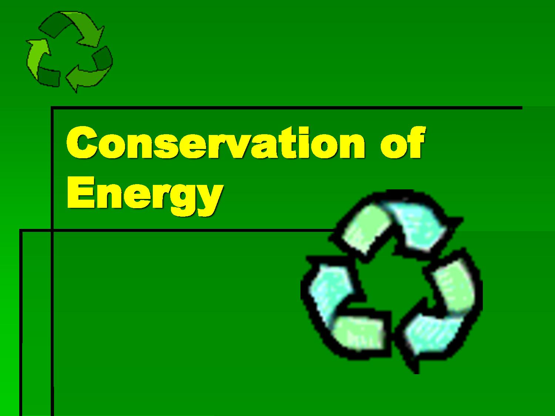 Define Conservation of Energy | Chemistry | Pinterest ...
