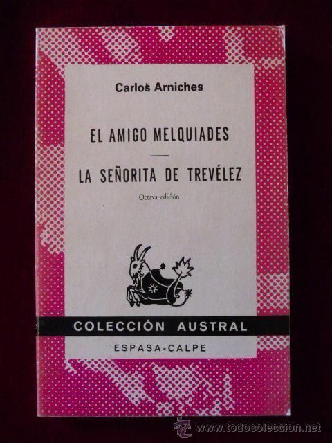 EL AMIGO MELQUIADES - LA SEÑORITA DE TREVÈLEZ / Arniches, Carlos - Austral Nº1223 (1992) | perroverdeShop