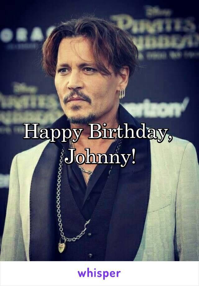Happy Birthday Johnny 9 Juni 2017 Myidol 3 Johnny Depp Johnny Johnny D