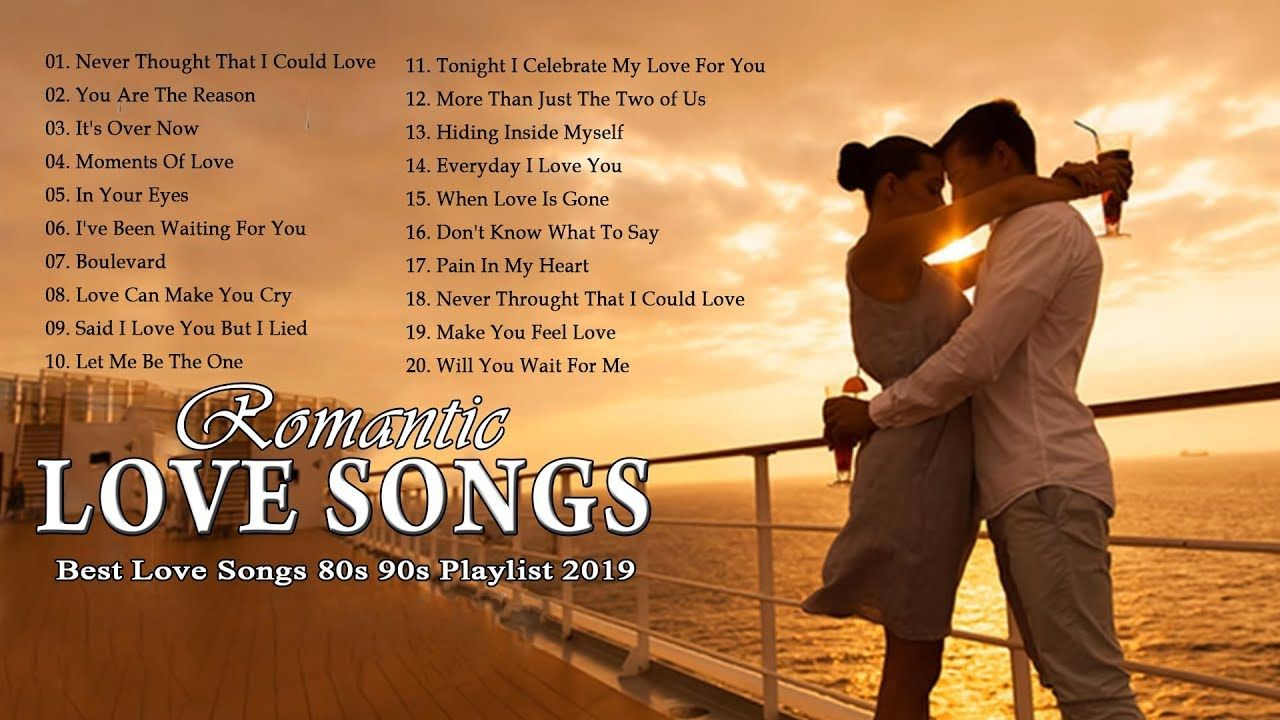 Romantic Love Songs 2019 Best English Love Song 2019