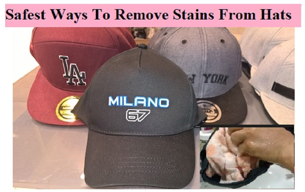 How to get rid of sweat stains on hats sweat stains