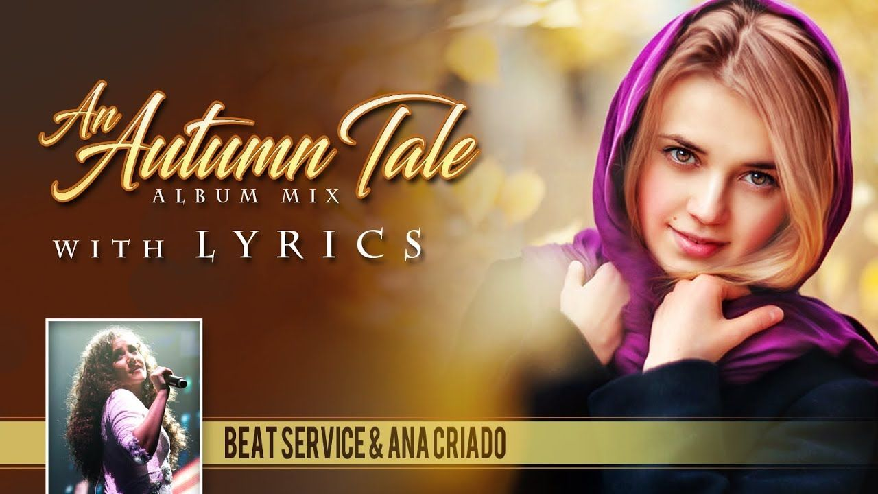 An Autumn Tale Album Mix Lyrics Beat Service Ana Criado
