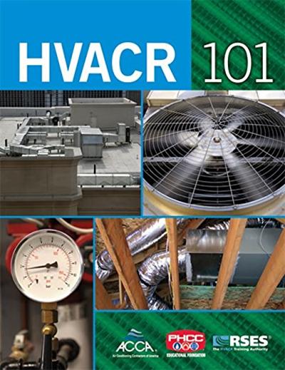 (2008) HVACR 101 (Enhance Your HVAC Skills!) by Joseph