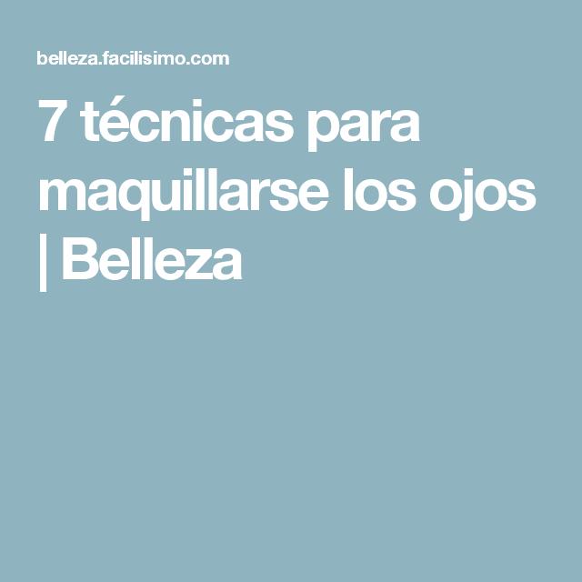 7 técnicas para maquillarse los ojos | Belleza