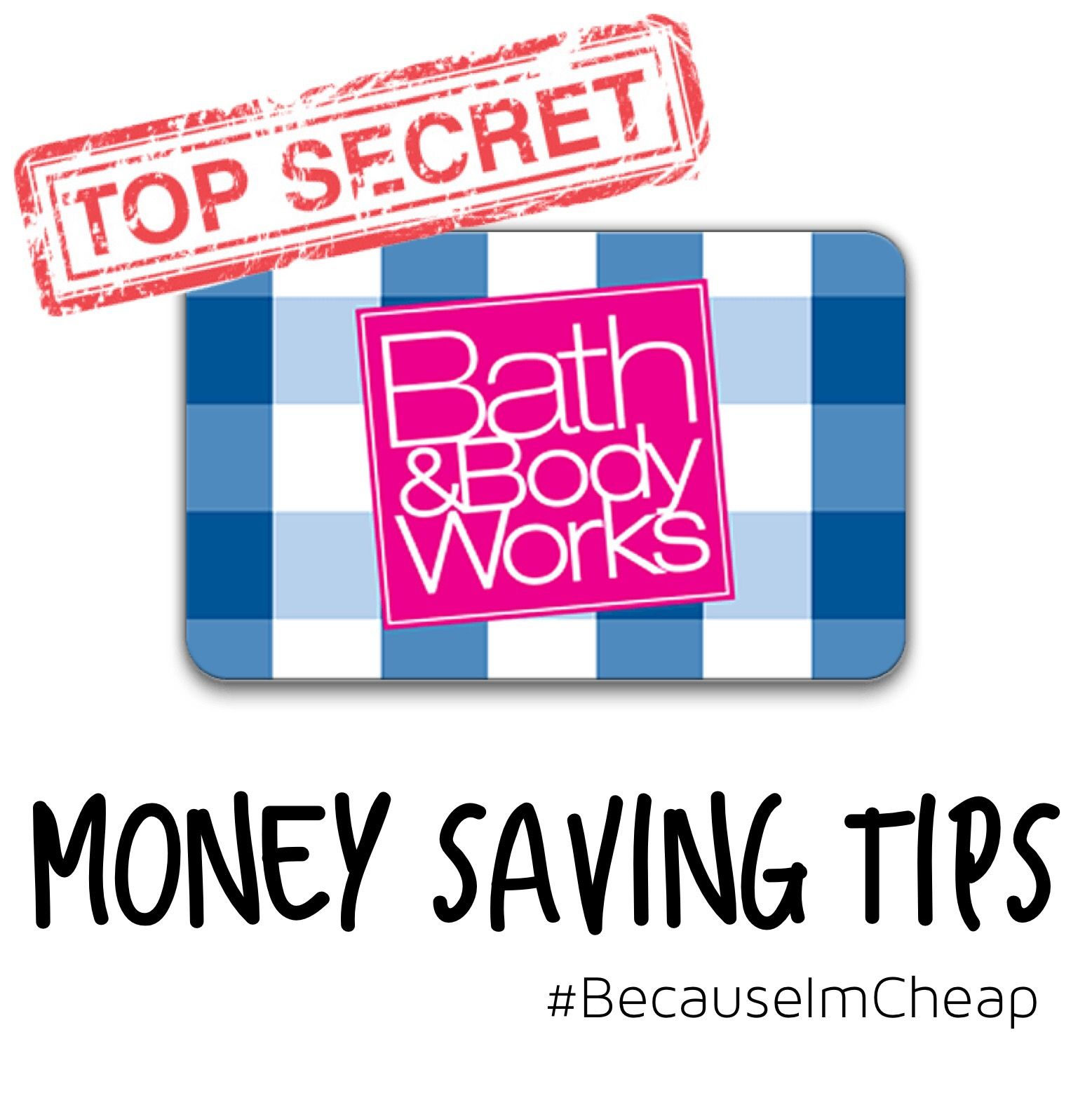 Top Secret Tips To Save Money At Bath And Body Works With Images