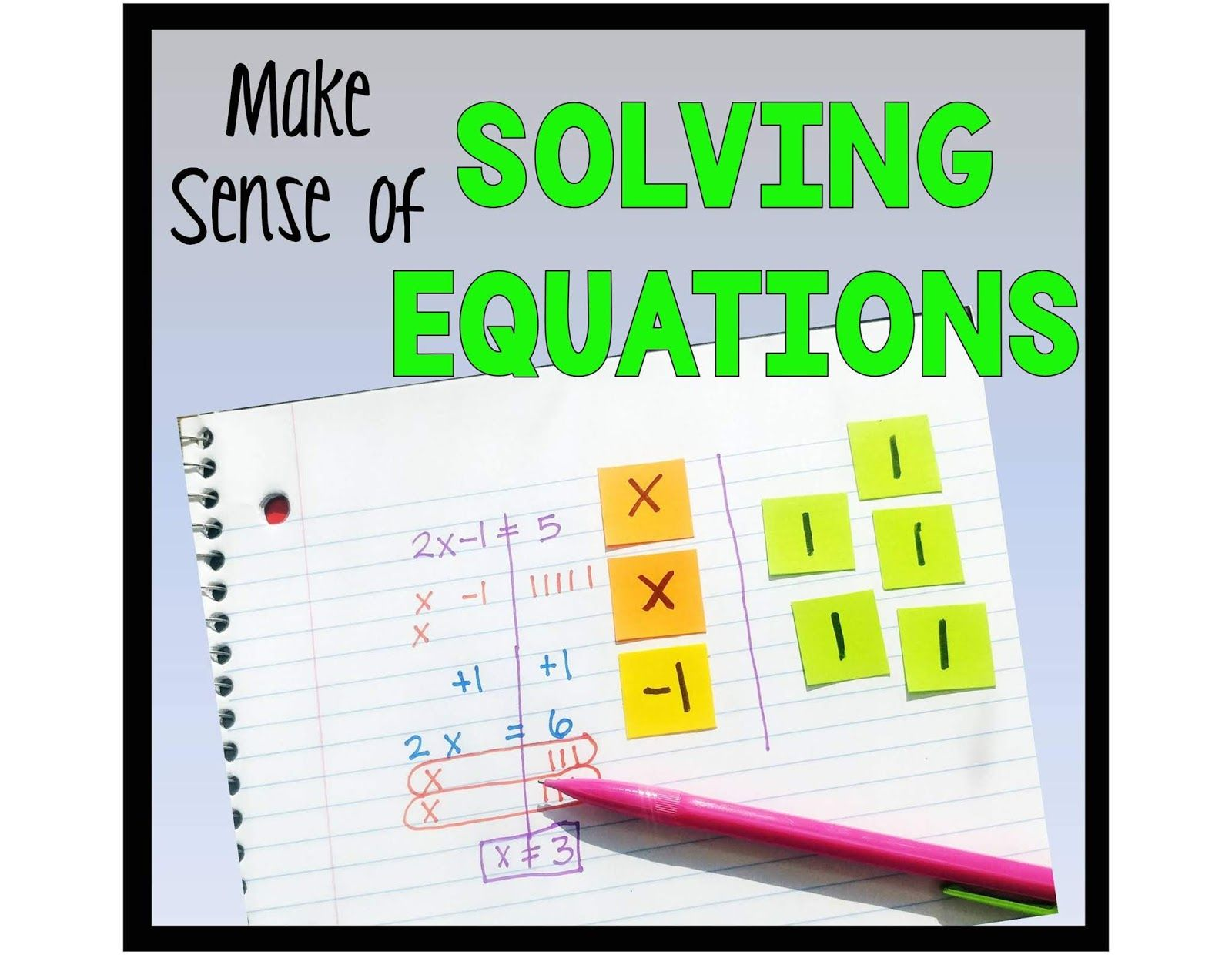 How To Effectively Teach Solving Equations