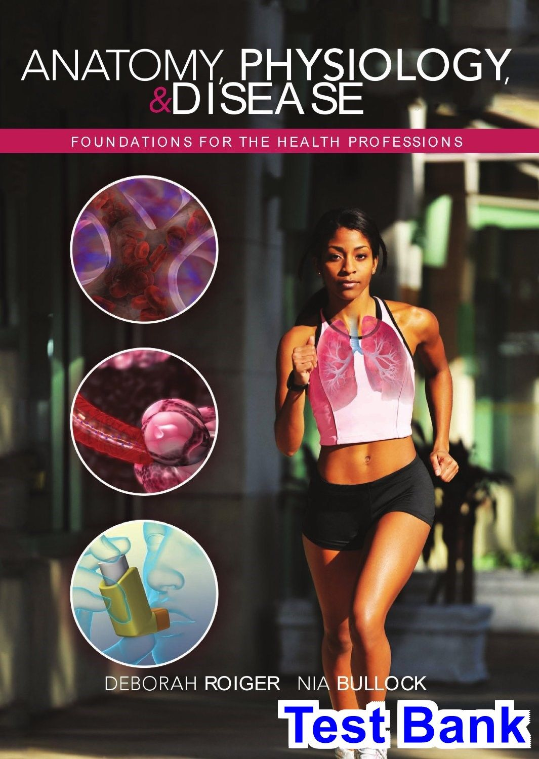 Anatomy Physiology and Disease Foundations for the Health ...