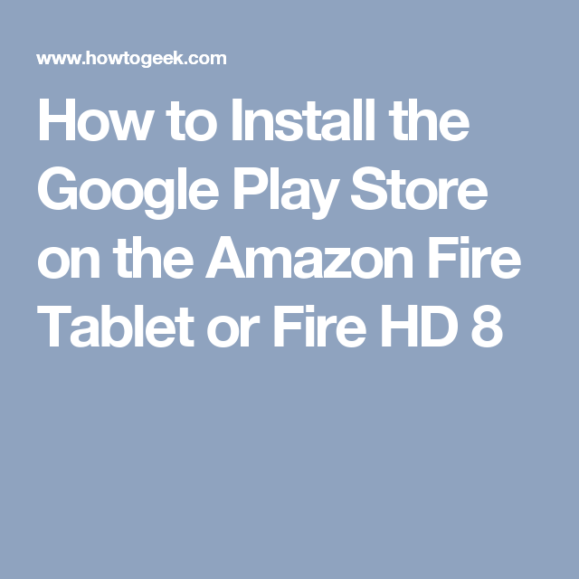 eef48dcd337419e38836bd01999af2a2 - How To Get Google Play Services On Amazon Fire