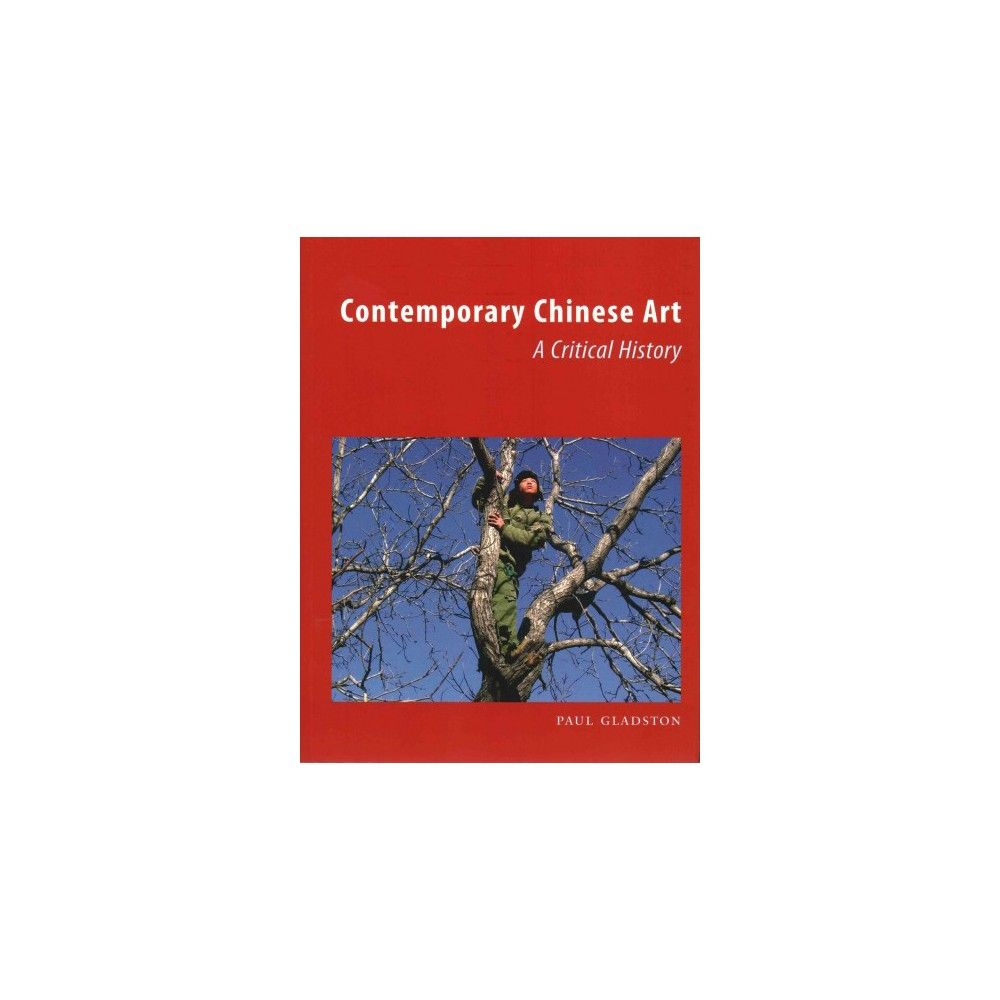 Contemporary Chinese Art (Paperback)