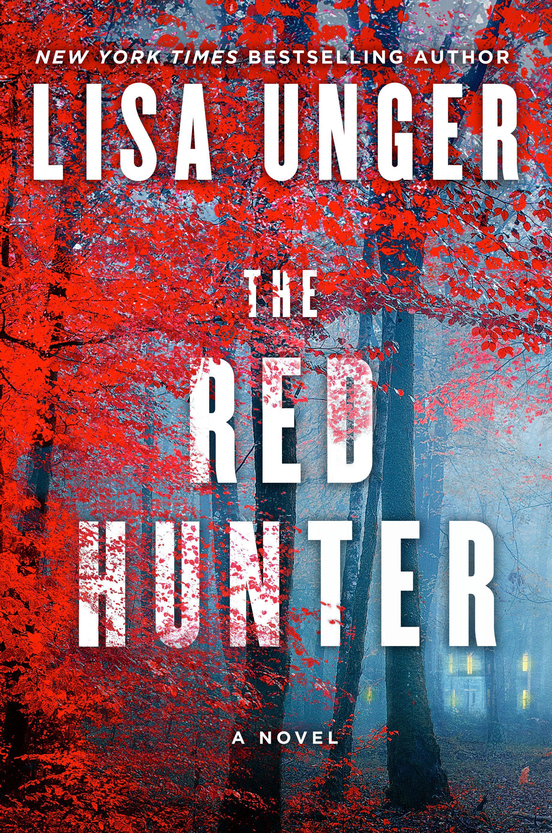 Lisa Unger The Red Hunter Good Thriller Books Fallen Book Red Hunter