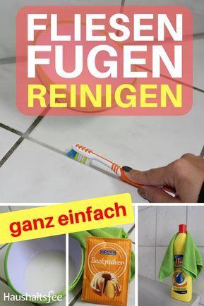Fliesenfugen reinigen beste Tipps Fliesenfugen reinigen