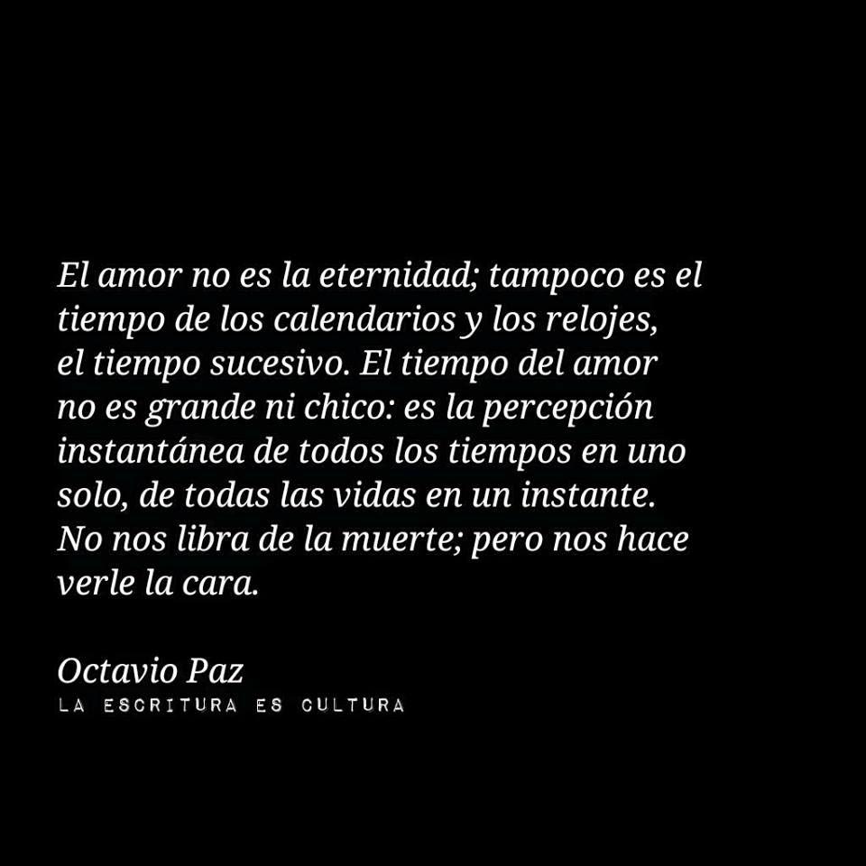 El Amor Octavio Paz Autor Octavio Paz Pinterest