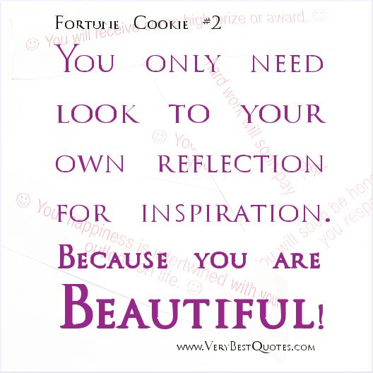 Pin By Regina Phalangie On Great Quotes You Are Beautiful Quotes Reflection Quotes Beautiful Quotes