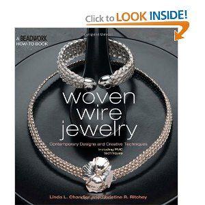 Woven Wire Jewelry (Beadwork How-To) #jewelrymaking #book | Jewelry ...