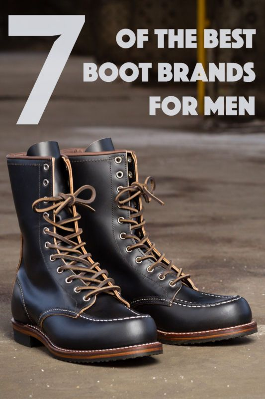 97829a47540 7 of the Best Boot Brands for Men | The Weekender | Best boots for ...