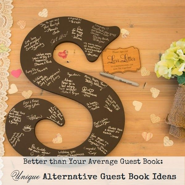 Better Than Your Average Guest Book Unique Ideas For Alternative Guest Book