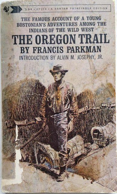 the oregon trail parkman francis