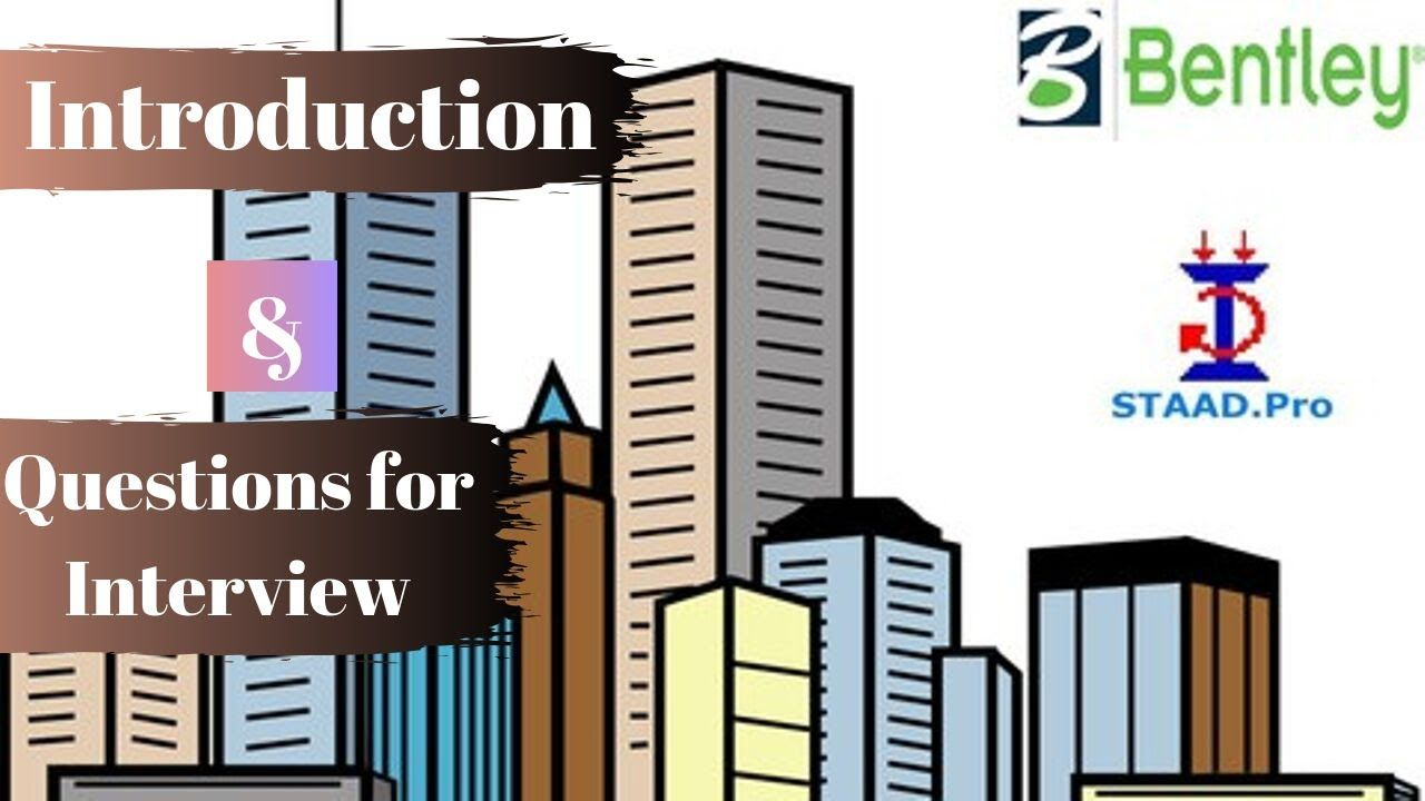 Introduction Of Staad Pro Important Questions For Interview By Akas With Images Interview Questions This Or That Questions Engineering Careers