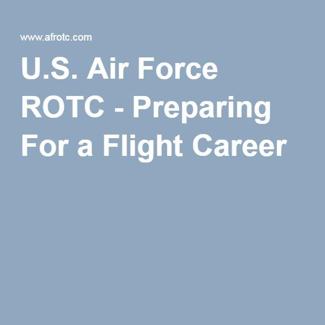 U.S. Air Force ROTC - Preparing For a Flight Career