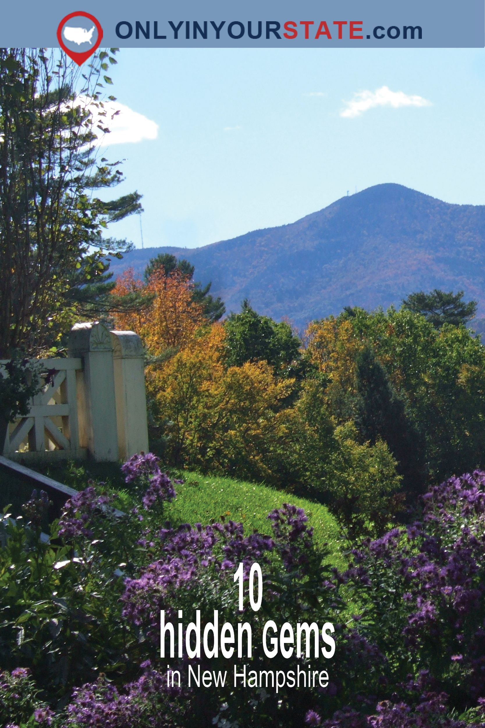 10 Hidden Gems In New Hampshire You Have To See Before You