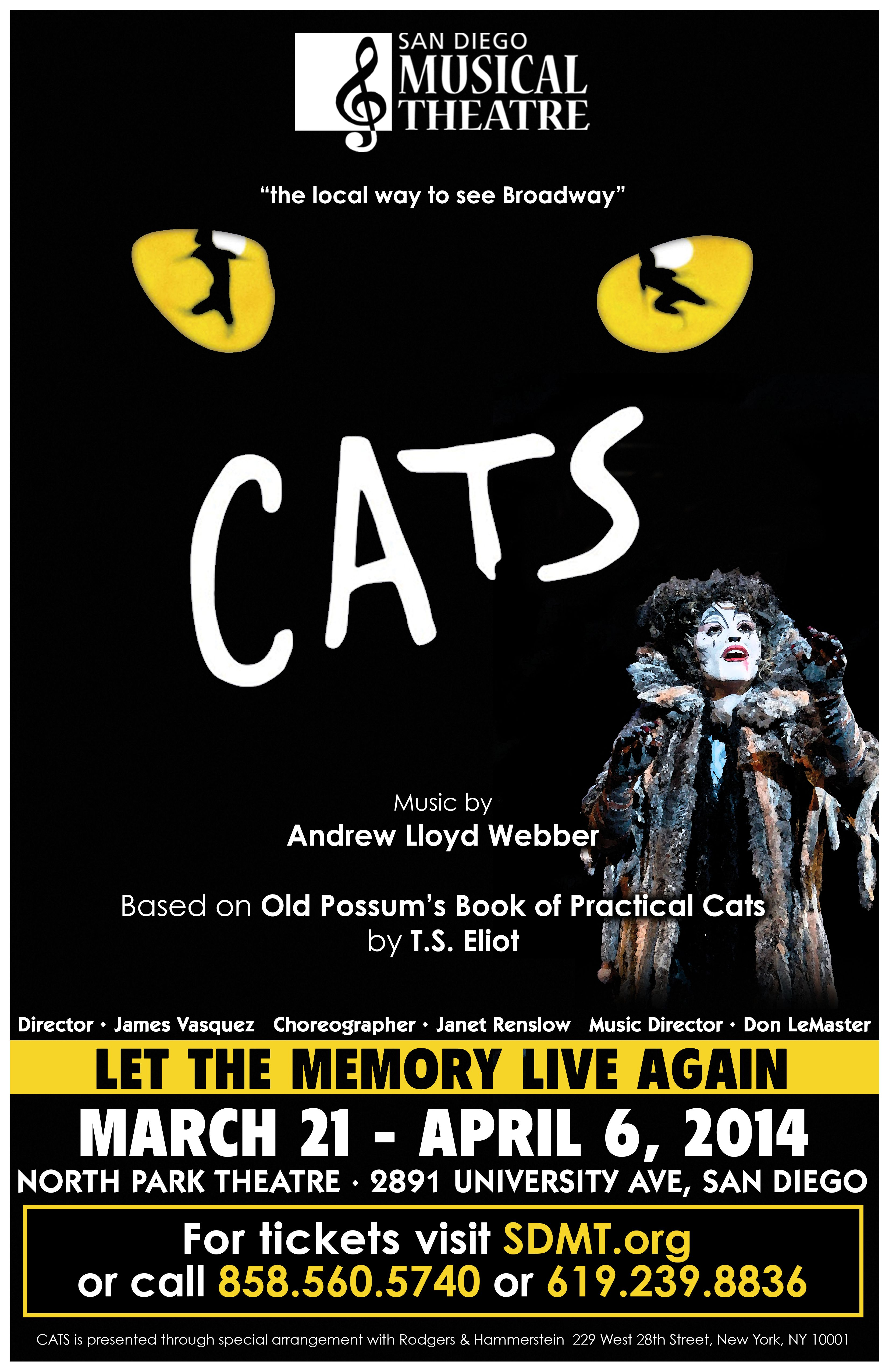"San Diego Musical Theatre's ""CATS"" 3/21-4/6 @ North Park Theatre. Meow! www.sdmt.org 858-560-5740"