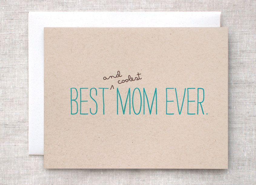 Mothers Day Card Mom Birthday Card Best And Coolest Mom Ever