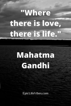 where there is love there is life meaning