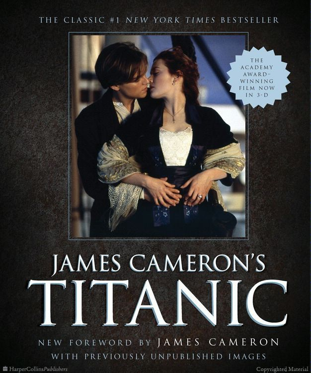 James Cameron's Titanic by James Cameron, a #1 New York Times bestseller!