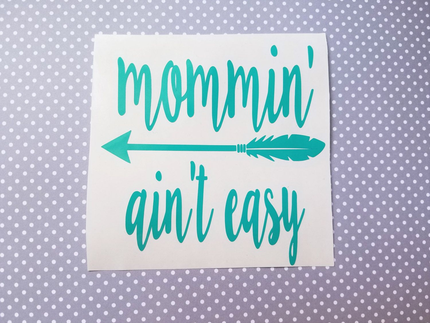 Well-known Mommin ain't easy decal | Mama decal | Mom decal | Country mom  OP43