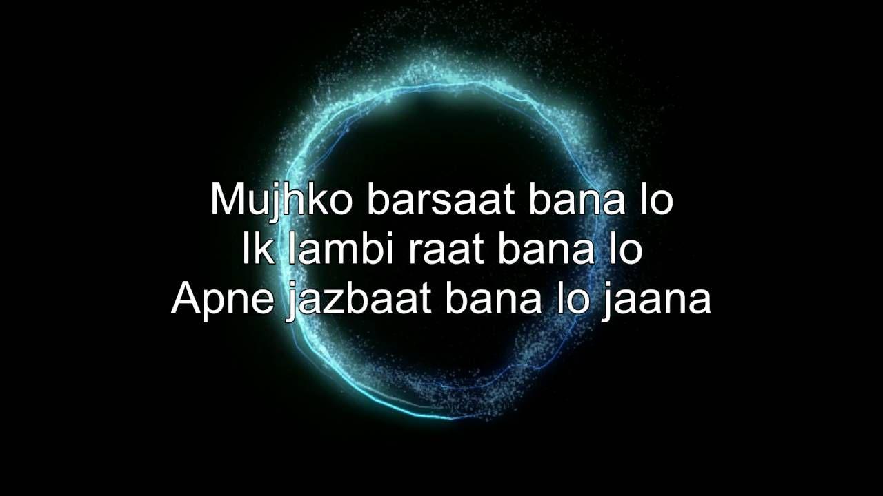 Mujhko Barsaat Bana Lo Karaoke Instrumental With Lyrics Junooniyat Download Link In Description Lyrics Karaoke Songs