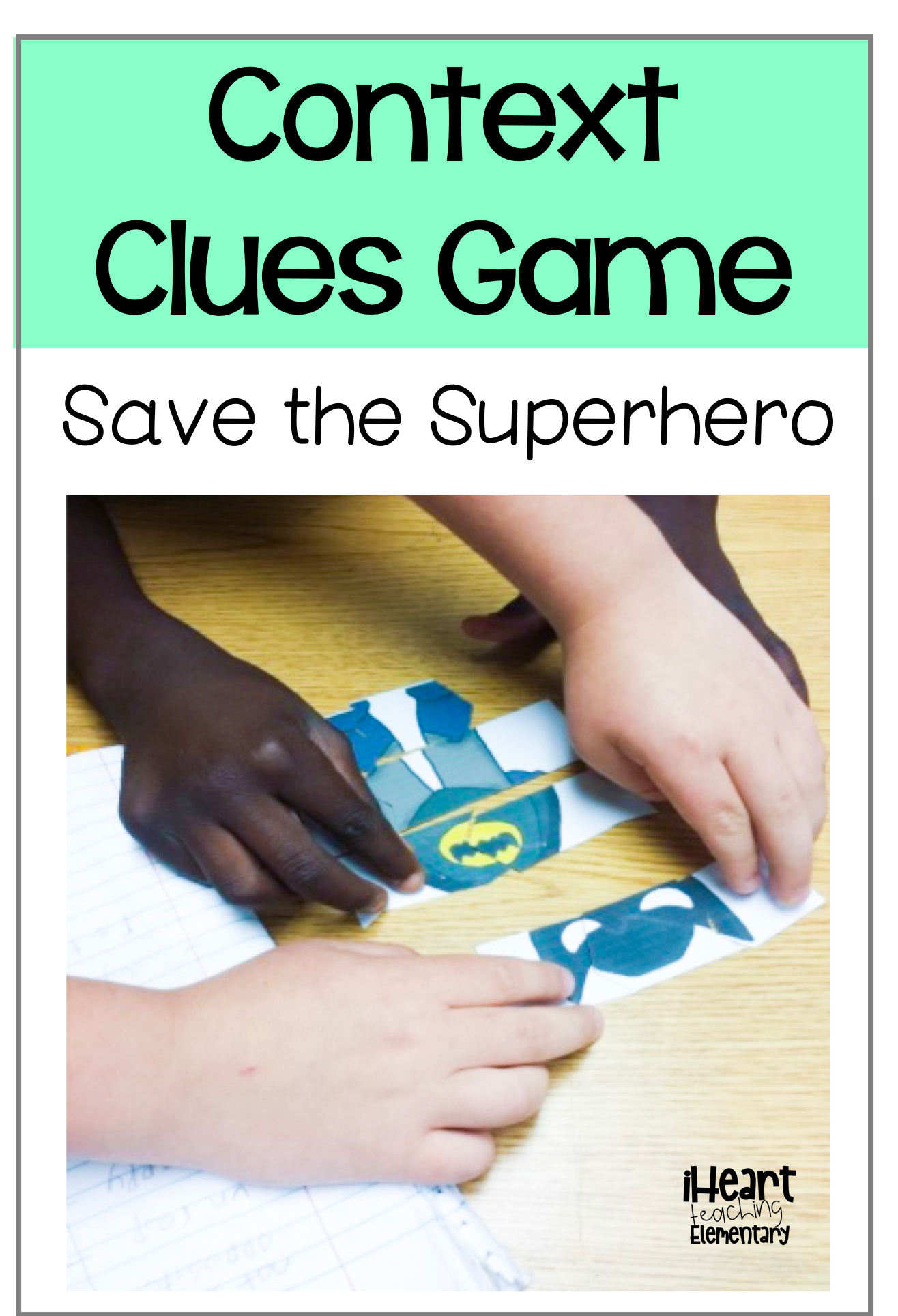 Teaching Context Clues With A Review Game Context clues