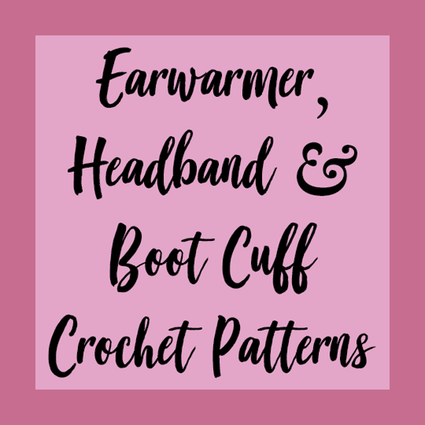 This Board Is Dedicated To Earwarmer Crochet Patterns Headband Boot Cuff And Size Charts