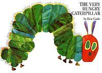 The Very Hungry Caterpillar -- and, for that matter, anything by Eric Carle.  Share with children of all ages.