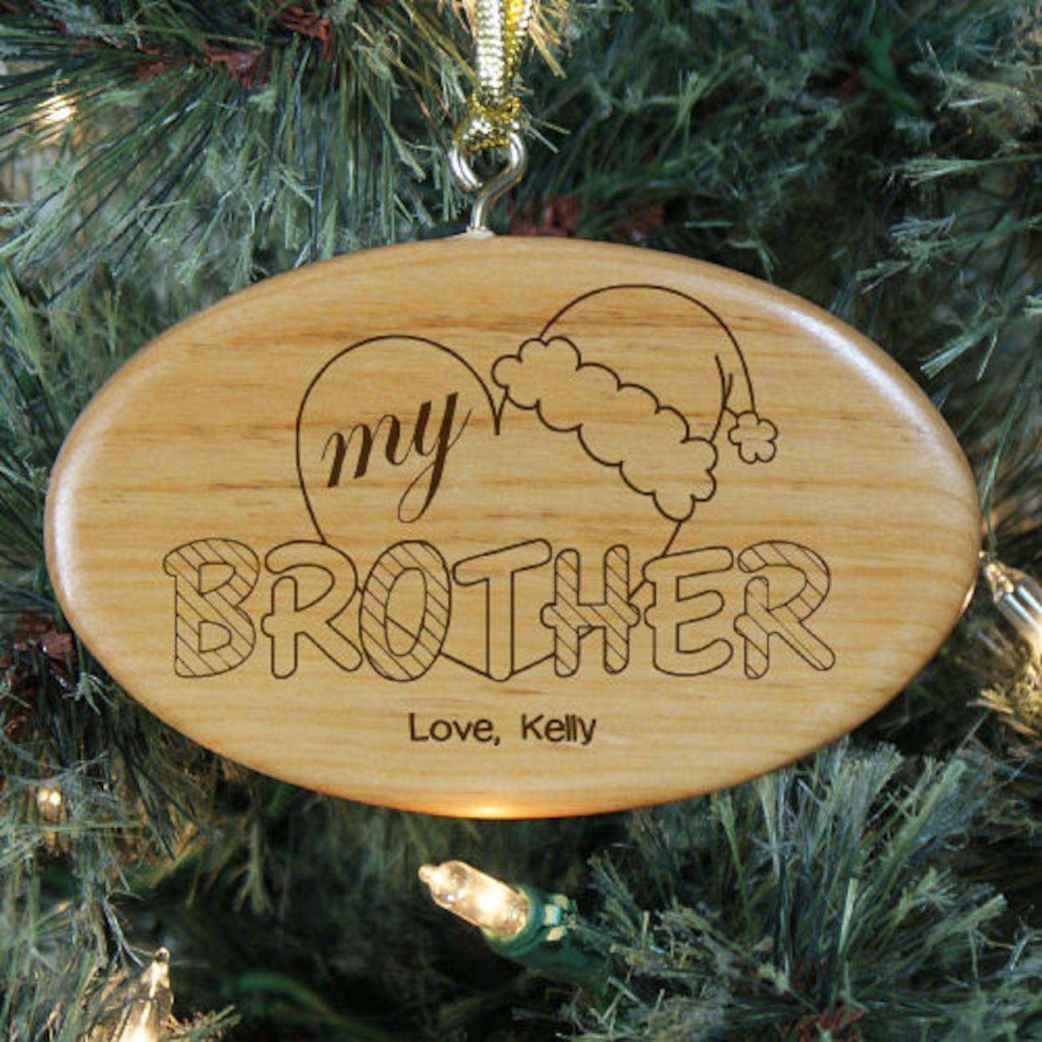 Personalized engraved heart my brother wooden oval ornament