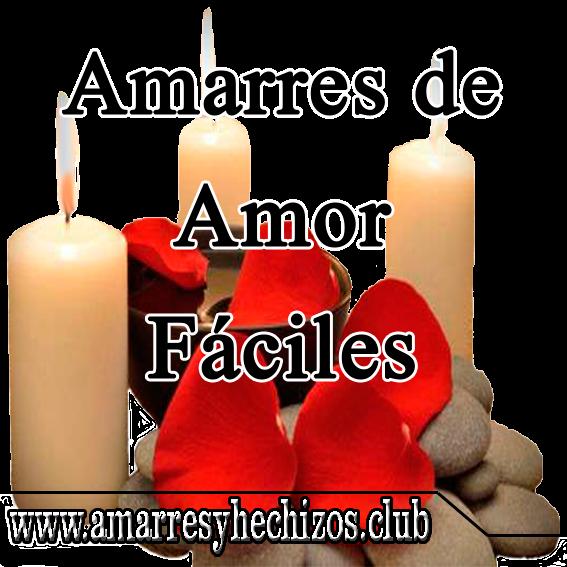 Amarres De Amor Fáciles Amarres De Amor Efectivos Amarres De Amor Caseros Amarres Como Hacer Un Amarre