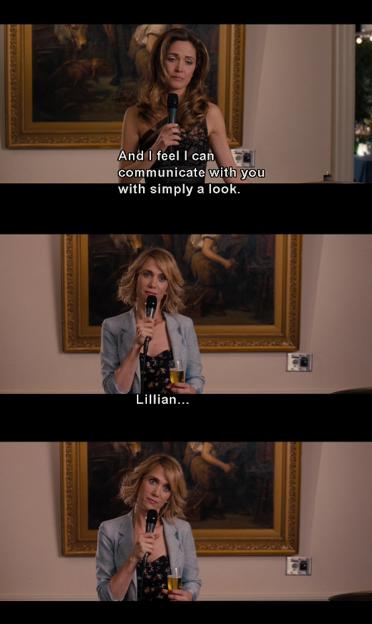 Bridesmaids. Funniest movie ever.