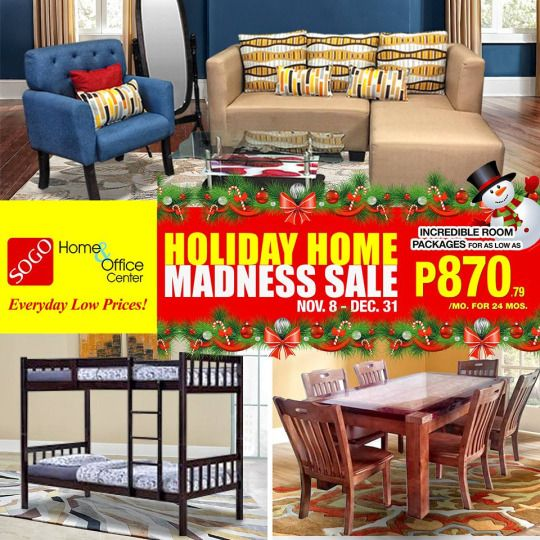 Celebrate Holiday with GREAT SAVINGS with SOGO Home & Office Center ...